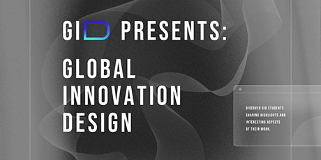 GID presents: Global Innovation Design tickets