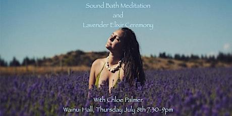 Sound Bath Meditation and Lavender Elixir Ceremony with Chloe Palmer tickets