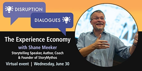 Disruption Dialogues: The Experience Economy 2021 tickets