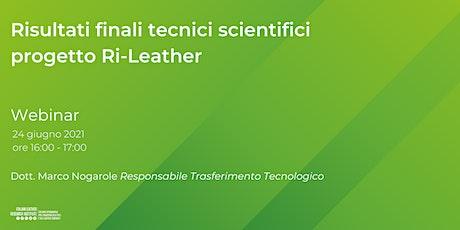 Risultati finali tecnici scientifici progetto Ri-Leather biglietti