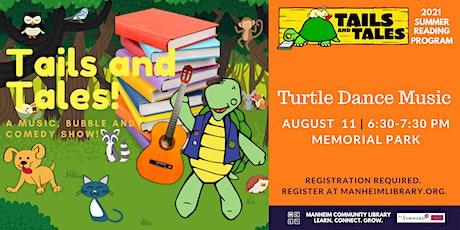 Turtle Dance Music tickets