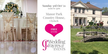 Wedding Fayre -  Manor Park Country House, Clydach, Swansea (Oct '21) tickets