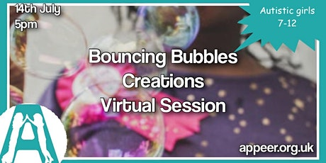 Girls Appeer Online Session-Bouncing Bubble Creations (7-12yrs) tickets