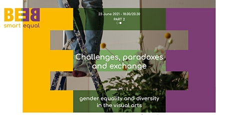Challenges, paradoxes and exchange: gender equality in the visual arts  #2 biglietti