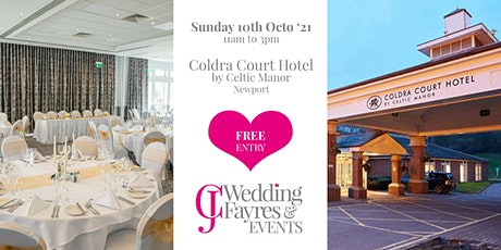 Wedding Fayre -  Coldra Court Hotel by Celtic Manor, Newport (Oct '21) tickets