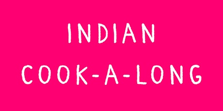 Live Indian Cookery Masterclass tickets
