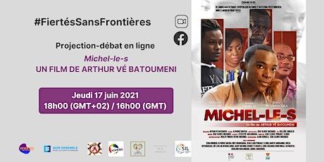 Projection-débat du film Michel-le-s billets