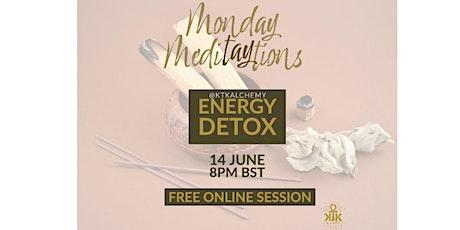 Monday MediTAYtions: Energy Detox tickets