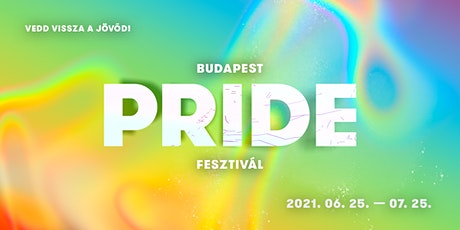 Budapest Pride 2021 Megnyitó / Opening Ceremony tickets