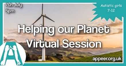 Girls Appeer Online Session- Helping our Planet (7-12yrs) tickets