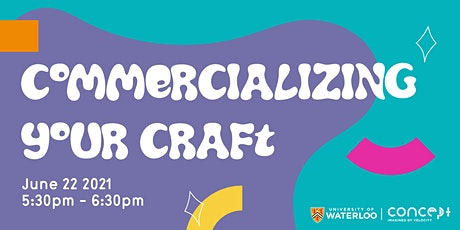 S21: Commercializing Your Craft tickets