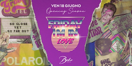 ✰ Friday I'm In Love ✰ Summer Edition biglietti