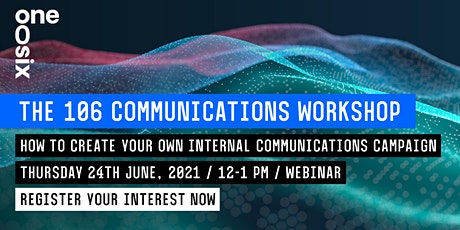 Workshop: How to create your own internal communications campaign tickets