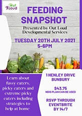 Feeding Snapshot by Out Loud Developmental Services tickets