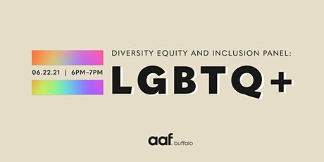 Diversity Equity and Inclusion Panel: LGBTQ+ tickets