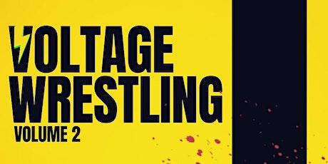 Voltage Wrestling - Volume 2: Raising the Bar tickets