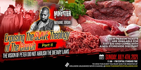 Exposing The Slave Theology Of The Black Church Part II - PETER'S VISION tickets