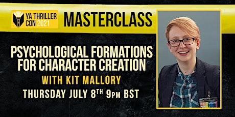 Psychological Formations for Character Creation - Masterclass - Kit Mallory tickets