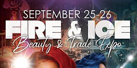 Copy of Fire & Ice Beauty & Trade Expo tickets