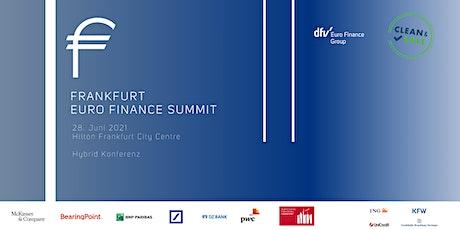 Frankfurt EURO FINANCE Summit 2021 - Hybrid Konferenz billets