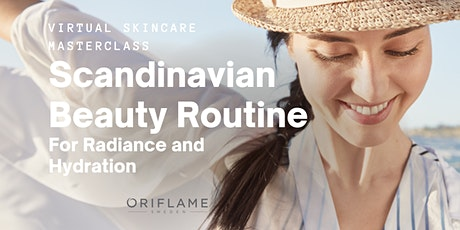 Virtual Skincare Masterclass - Scandinavian Beauty Routine tickets