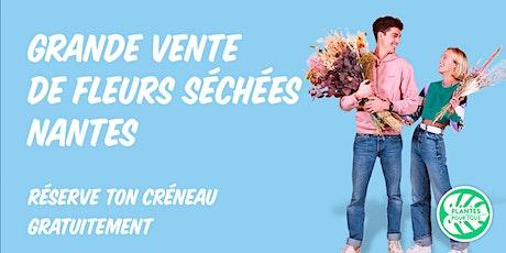 Grande Vente de Fleurs séchées - Nantes billets