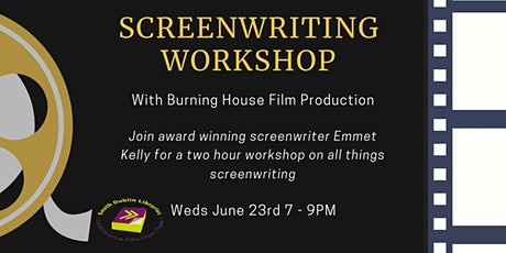Screenwriting Workshop with Burning House Productions for adults tickets