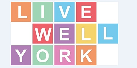 Using Live Well York - Guidance for CHCs and those in the sport / PA sector tickets