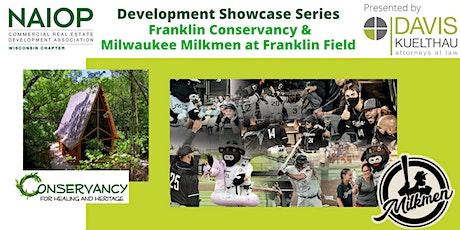 Franklin Conservancy & Milwaukee Milkmen Development Showcase tickets