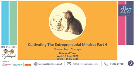 Cultivating The Entrepreneurial Mindset Part 4 tickets