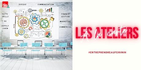 Atelier LPS  : Construire une offre différenciante  #entreprendreaufeminin billets