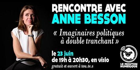 Rencontre avec Anne Besson billets