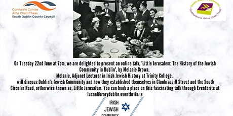 Little Jerusalem: The History of the Jewish Community in Dublin tickets
