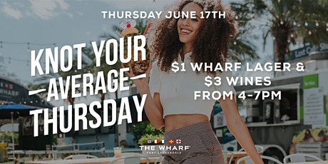 Knot Your Average Thursday at The Wharf FTL tickets