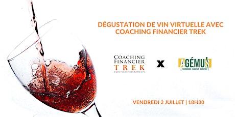 Dégustation de vins avec Coaching Financier TREK | AGÉMUS  Sherbrooke tickets