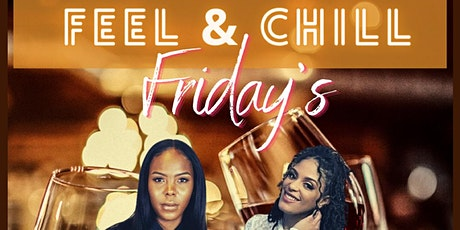 Feel & Chill Friday's - Bri Shavell & KT The God LIVE tickets