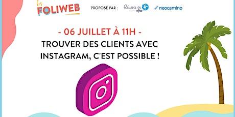 Trouver des clients avec Instagram, c'est possible ! billets