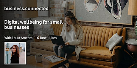 business.connected: Digital wellbeing for small businesses tickets