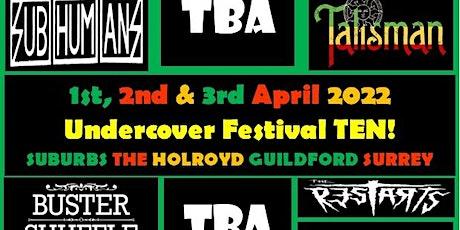 Undercover Festival TEN! tickets