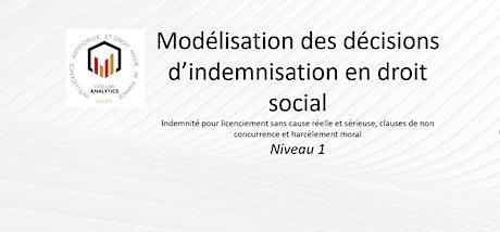 Modélisation des décisions  d'indemnisation  en droit social billets