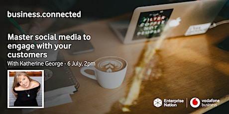 business.connected: Master social media to engage with your customers tickets