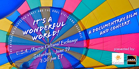 It's A Wonderful World: A Cultural Exchange tickets
