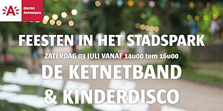 Feesten in het Stadspark 2021 - De Ketnetband & kinderdisco tickets