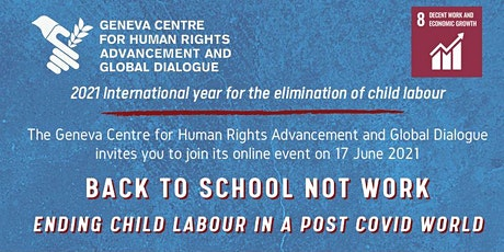 """""""Back to School not Work: Ending Child Labour in a Post-COVID World"""" tickets"""