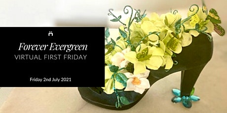 Virtual First Friday : Forever Evergreen (monthly for members only) tickets
