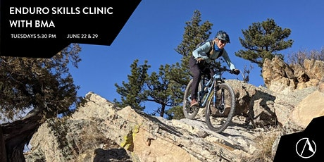 The Elevated Alpine Enduro Skills Clinic with BMA tickets