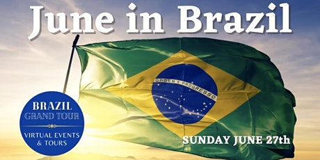 Virtual Experience - Highlights - June in Brazil tickets