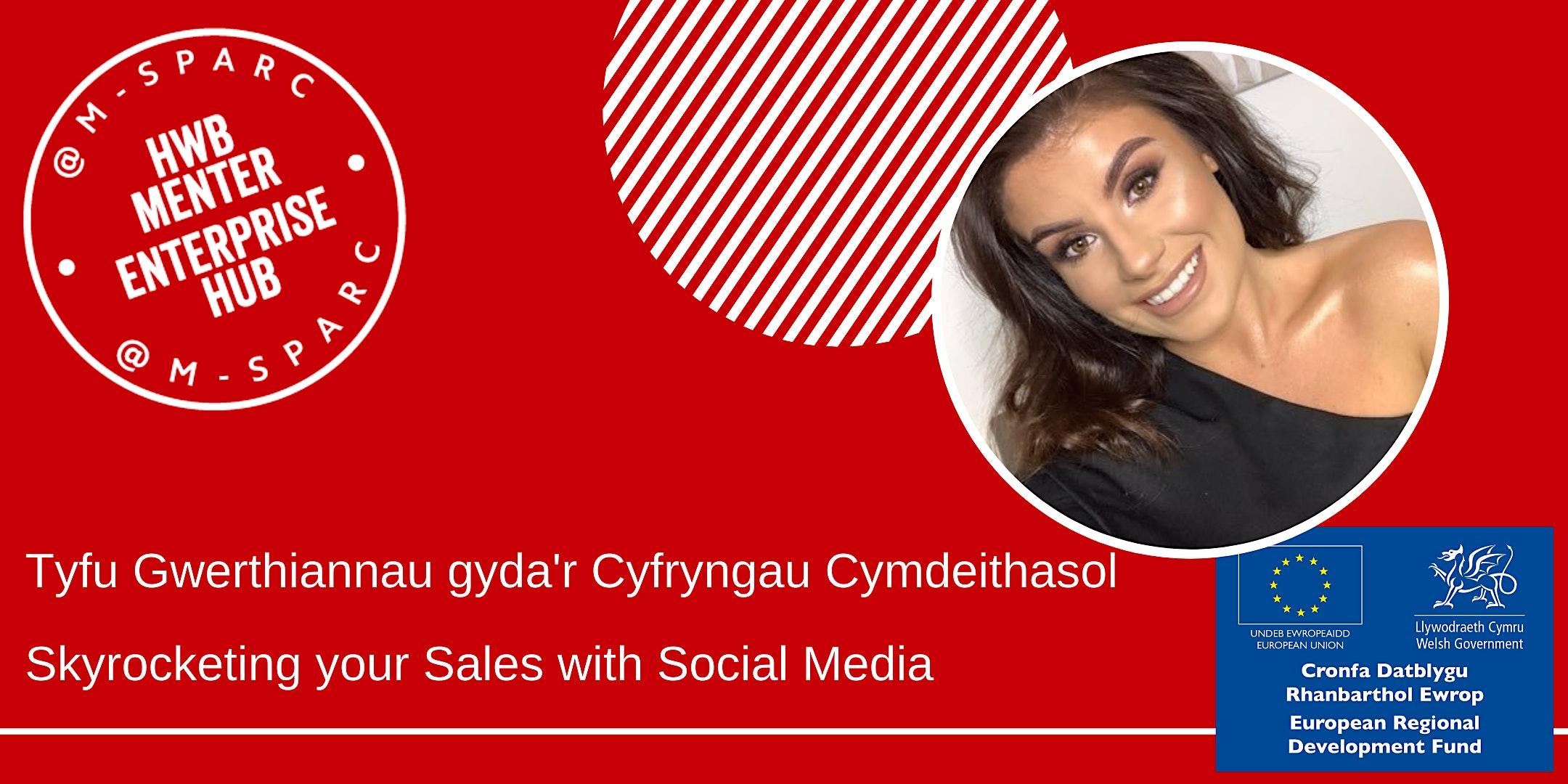 Cyfryngau Cymdeithasol a Gwerthiant   // Social Media & Sales