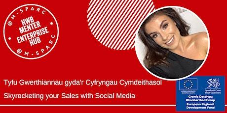 Cyfryngau Cymdeithasol a Gwerthiant   // Social Media & Sales tickets