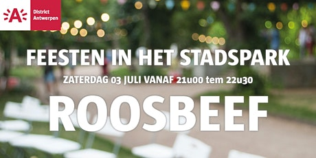 Feesten in het Stadspark 2021 - ROOSBEEF tickets